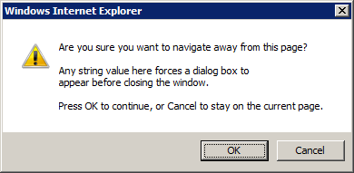 inIE Ask 404TS: Whats up with Are you sure you want to navigate away from this page? dialogs?